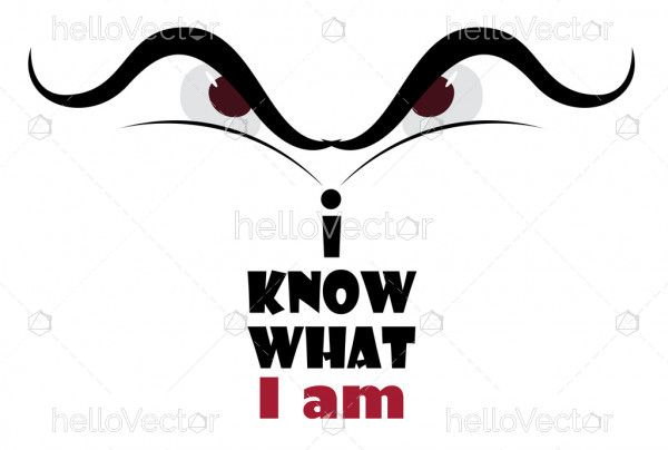 I know what I am graphic
