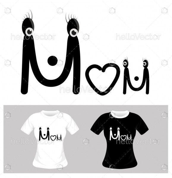T-shirt graphic design. Mom typography - vector illustration