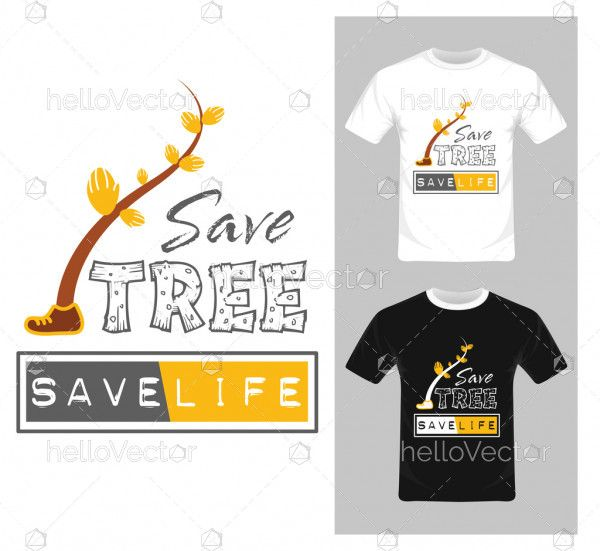 Save Tree Save Life Concept - Vector Graphic, Tree character, T-shirt graphic design.