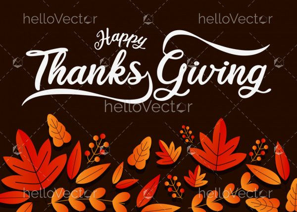 Happy Thanksgiving wish written with calligraphic script and decorated by autumn foliage.