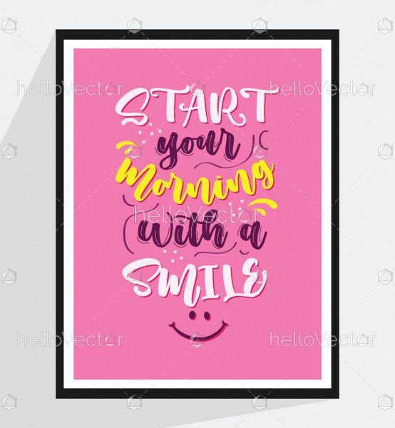 Start your morning with a smile - Quote