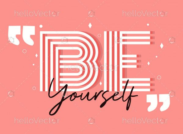 Be Yourself Typography