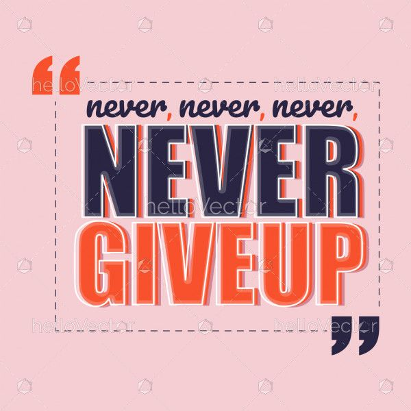 Never give up motivation