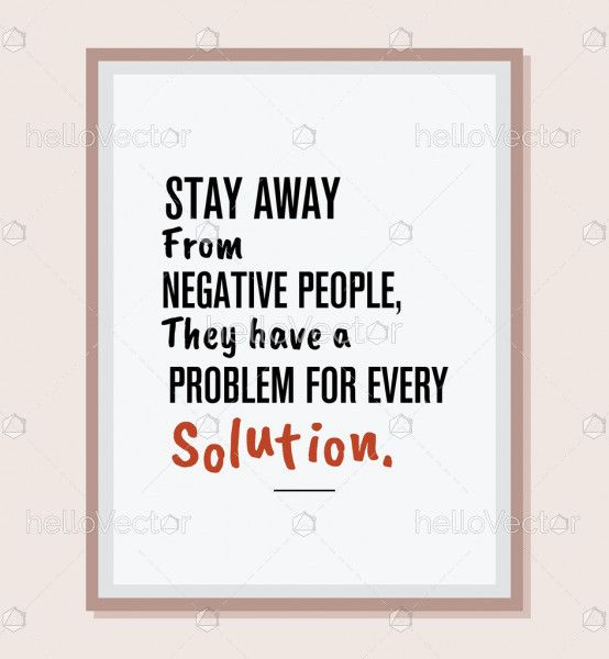 Negative people framed poster quote