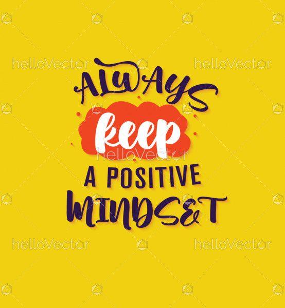 Always Keep Positive Mindset